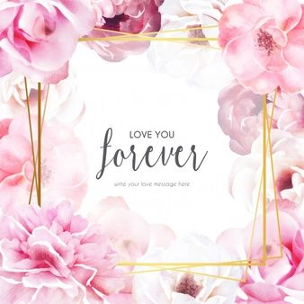 Romantic floral frame with love message