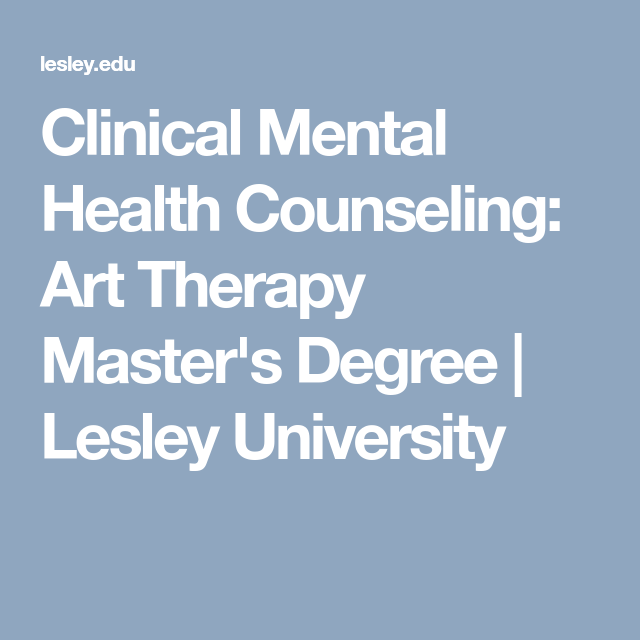 Clinical Mental Health Counseling Art Therapy Master S Degree