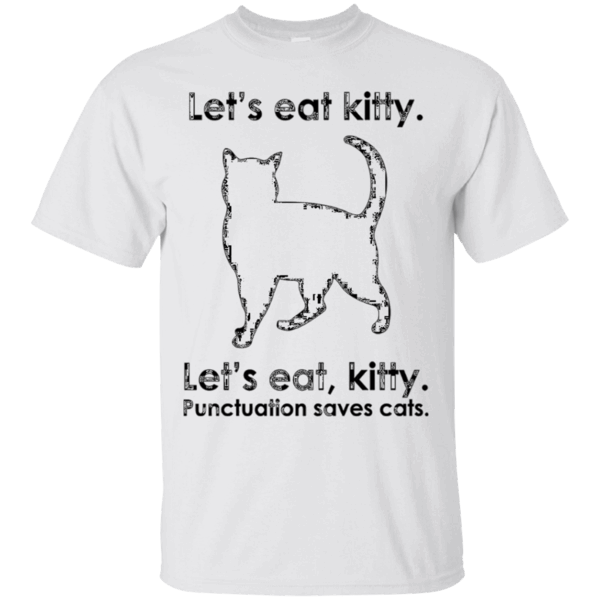 Let/'S Eat Kitty Let/'S Eat Kitty Pets Unisex Cotton T-Shirt Tee Top