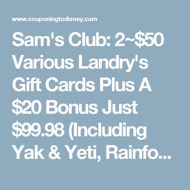 Sam's Club: 2~$50 Various Landry's Gift Cards Plus A $20 Bonus ...