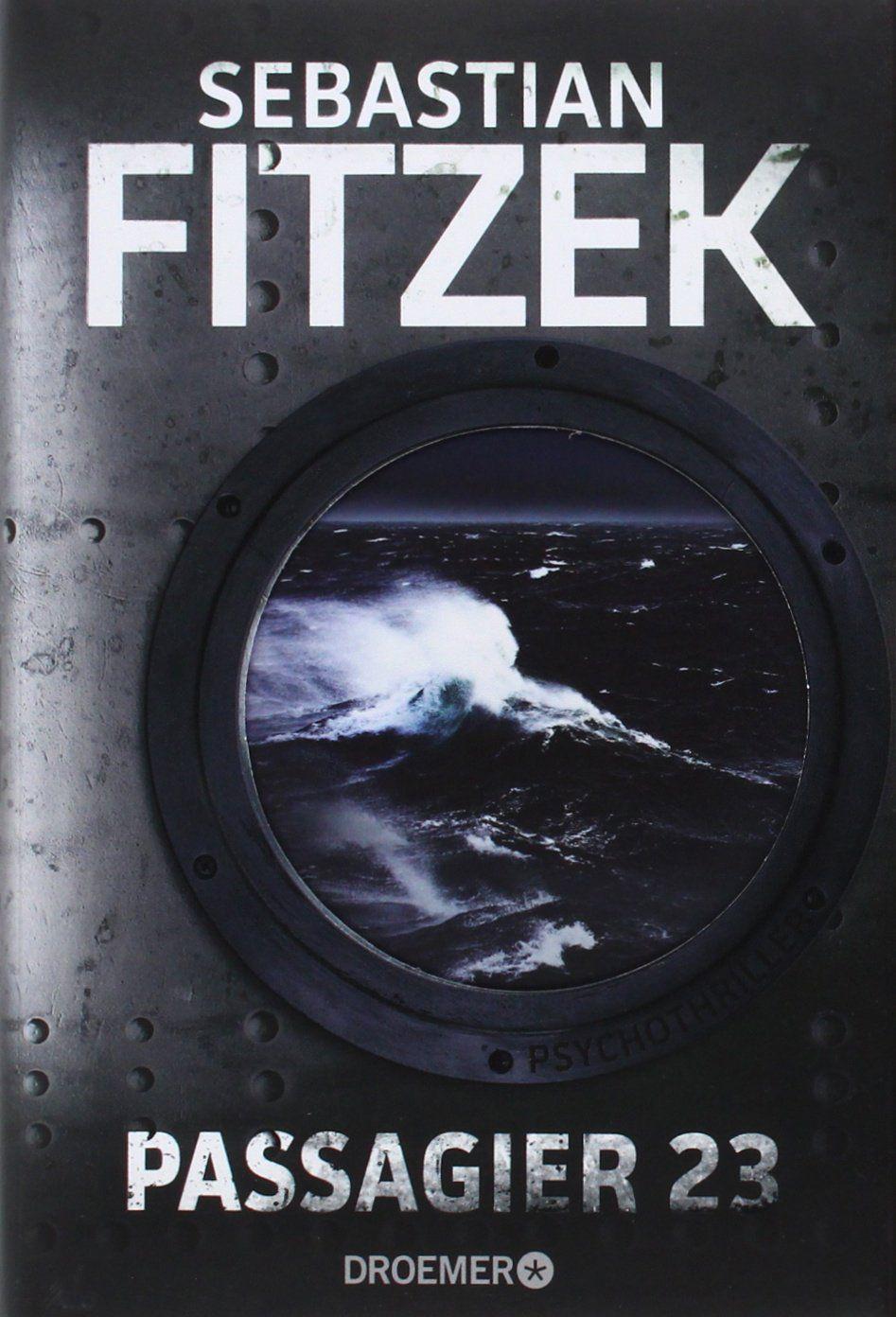 Passagier 23 Psychothriller Amazon De Sebastian Fitzek Bucher Bucher Lesen Bucher Romane Bucher
