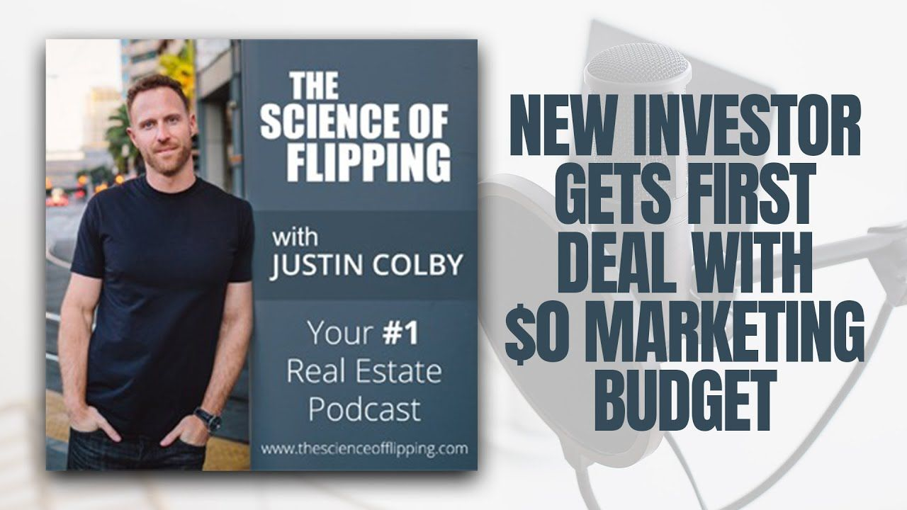 New Investor Gets First Deal with $0 Marketing Budget | The Science of Flipping