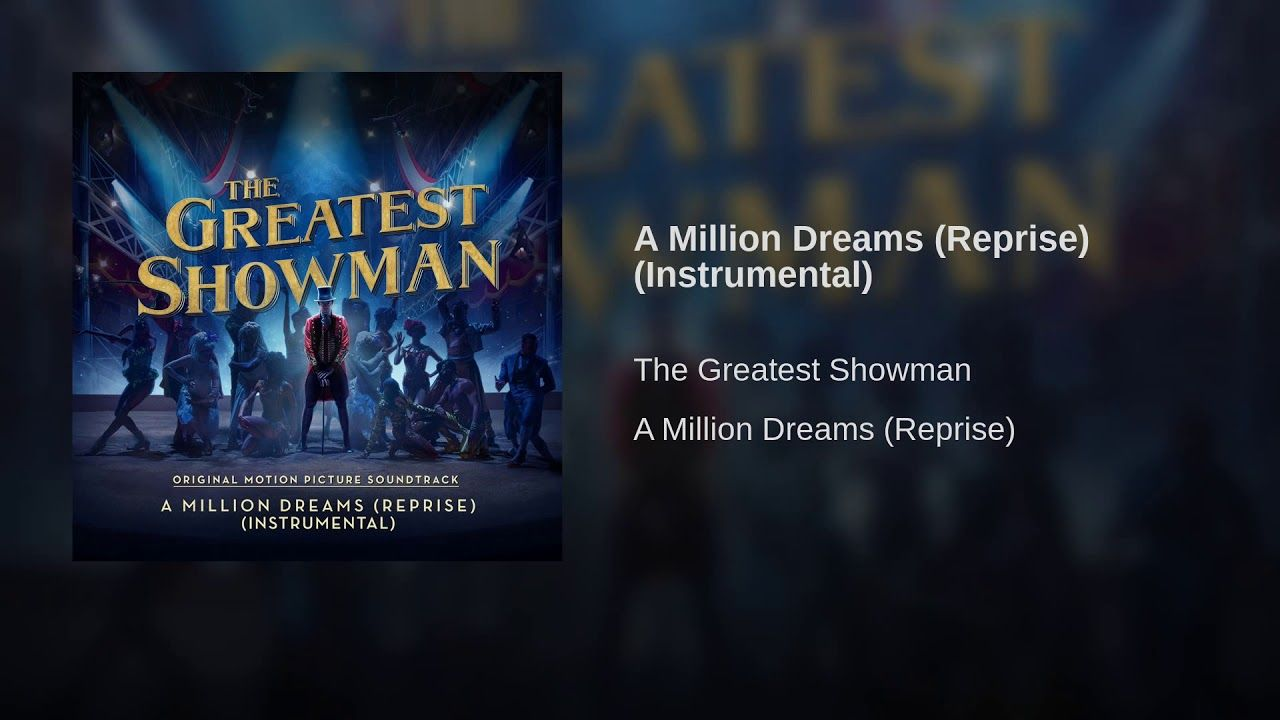 A Million Dreams (Reprise) (From