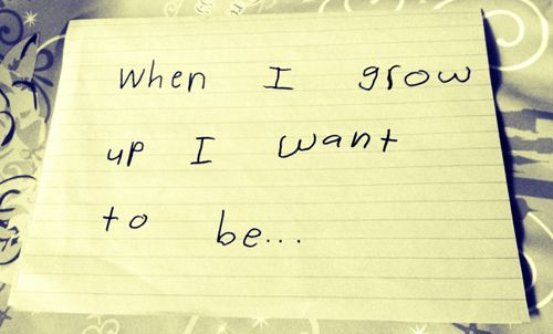 When I Grow Up I Want To Be... | Her Campus