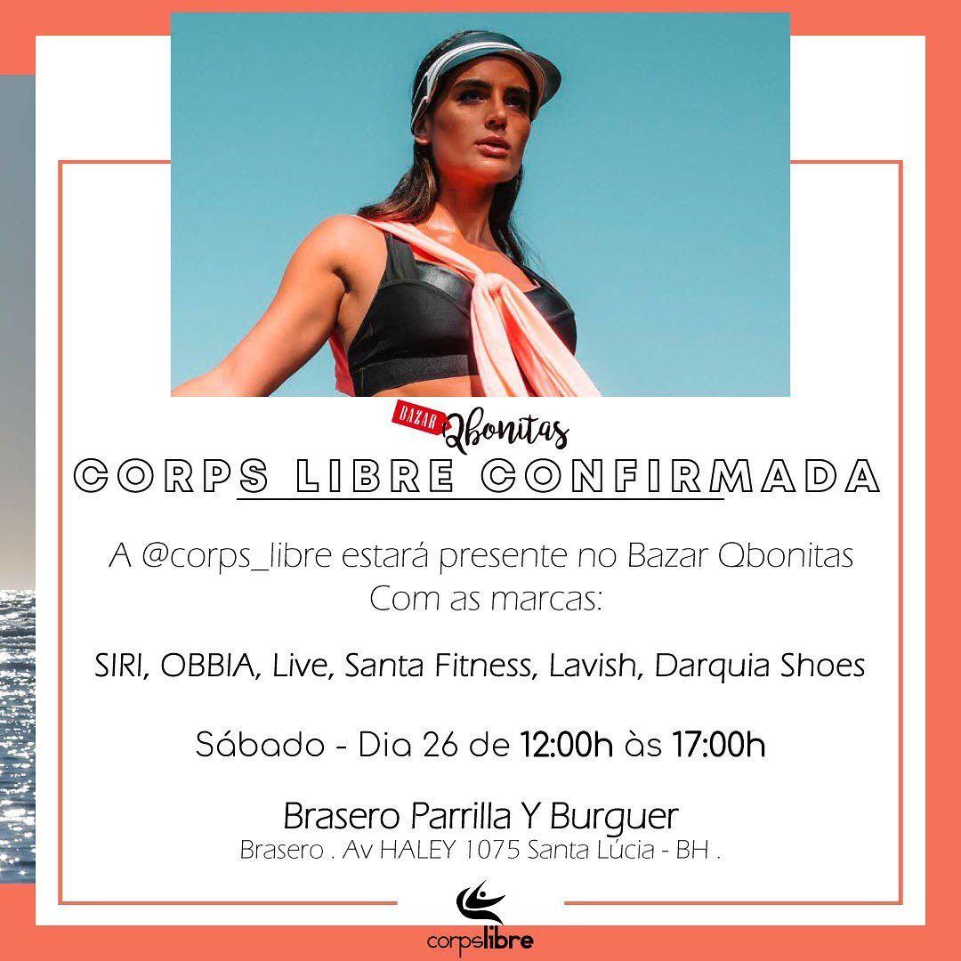 A @corps_libre estará presente no evento @qbonitasoficial com grandes e exclusivas marcas. . .  @sir...