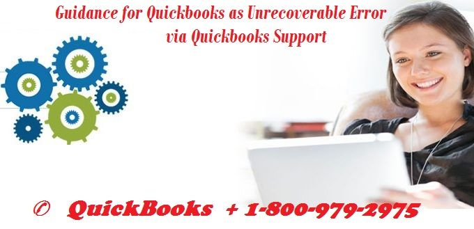 Series of Intuit QuickBooks error has been reported for help to seek - Quickbooks Unrecoverable Error