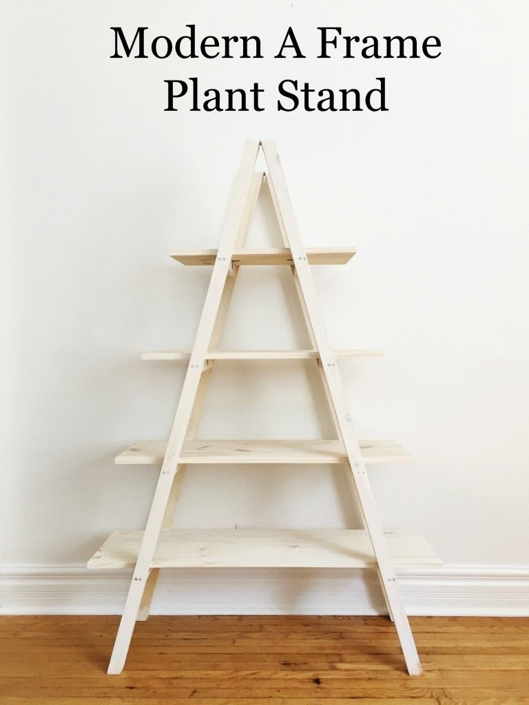 modern a frame plant stand pinterest plants woodworking and house