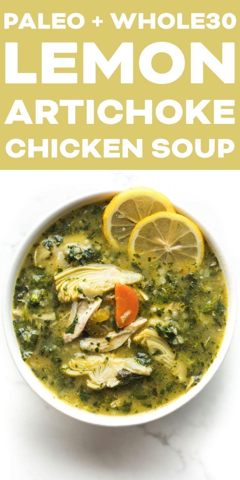 Paleo + Whole30 Lemon Artichoke Chicken Soup