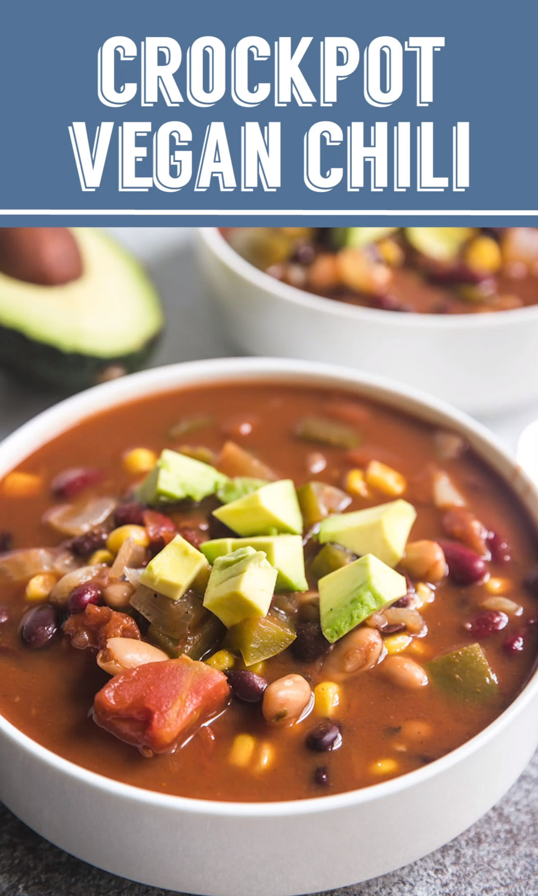 Crockpot Vegan Chili #veggiechilirecipe