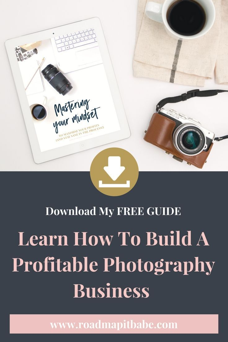 Download My Free Guide For Photographers Business Tips For