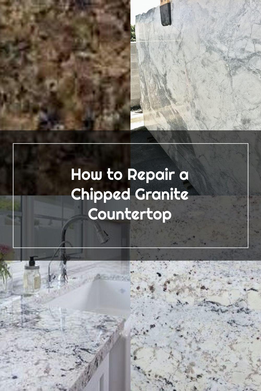 How To Repair A Chipped Granite Countertop Hunker 2020