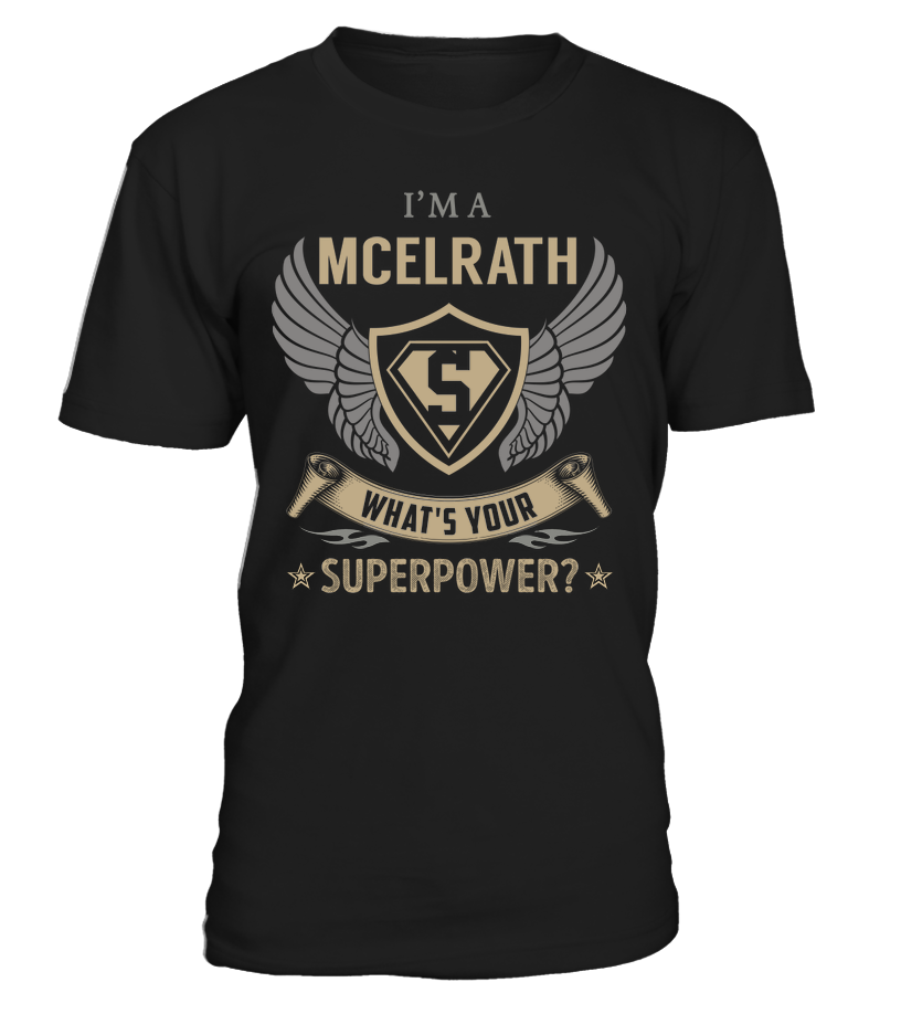 I'm a MCELRATH - What's Your SuperPower #Mcelrath