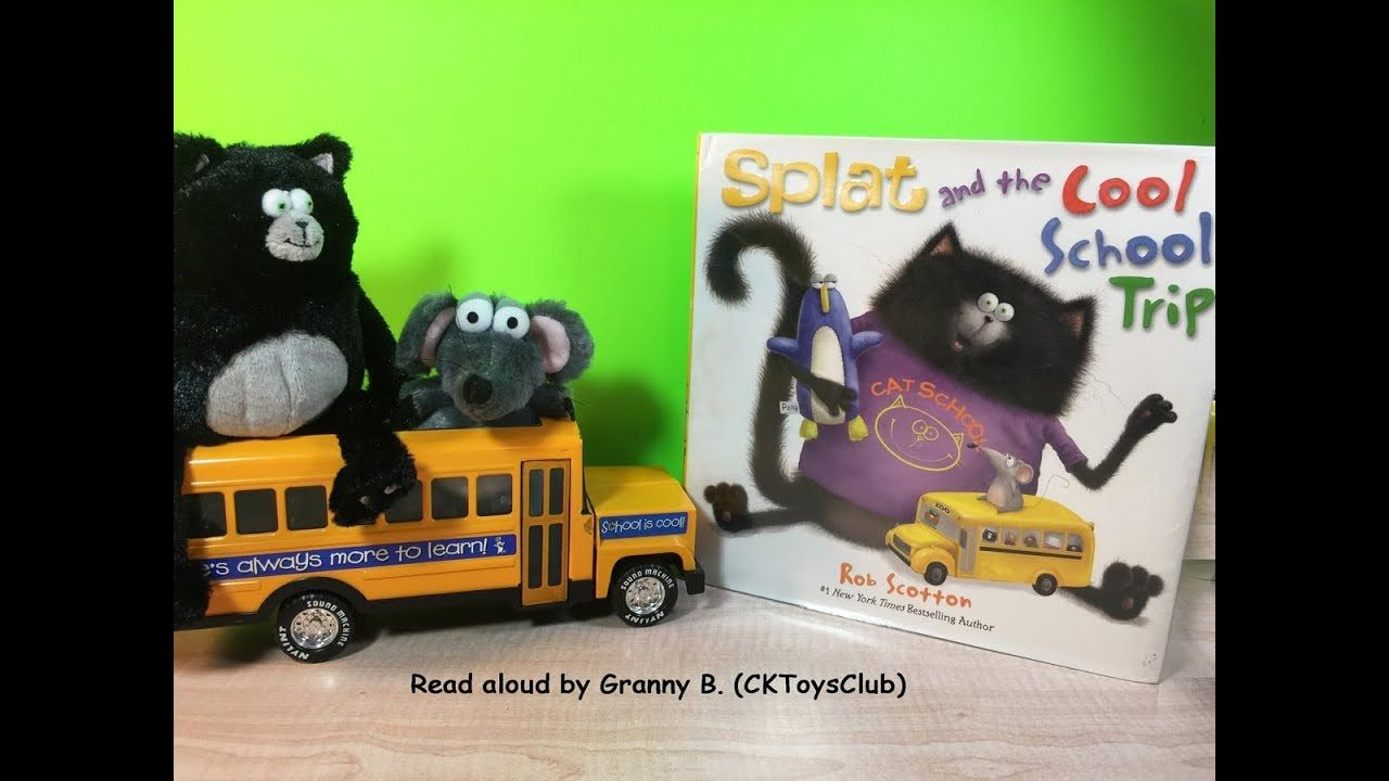 Splat the cat and the cool school trip by rob scotton