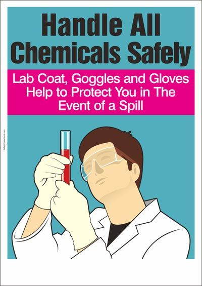 Handle All Chemicals Safely Chemical Safety Safety Posters Safety Quotes