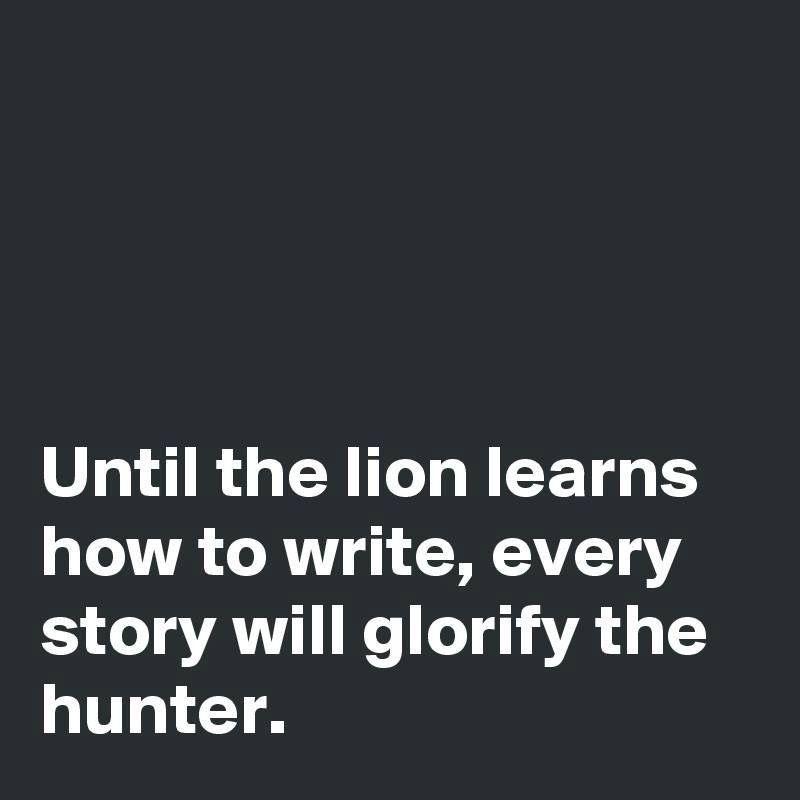 Until the Lion...