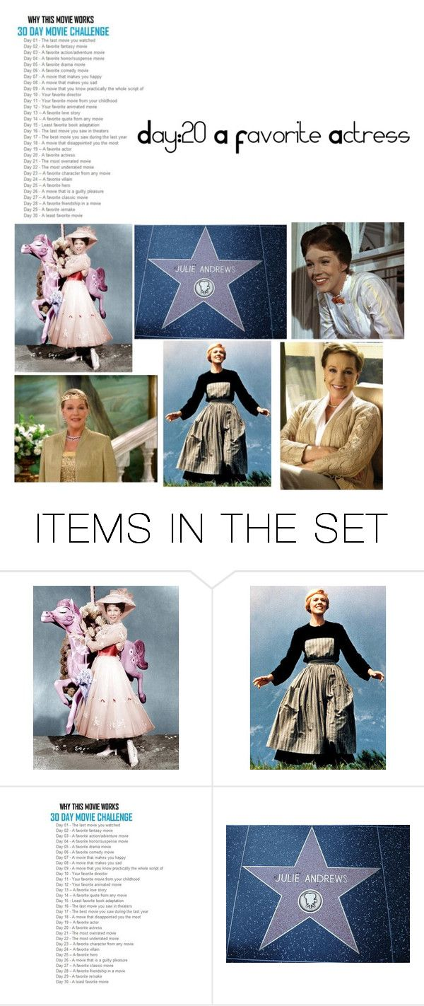 """""""Day:20 A Favorite Actress - Julie Andrews"""" by c-a-marie2000 ❤ liked on Polyvore featuring art and 30daychallenge"""