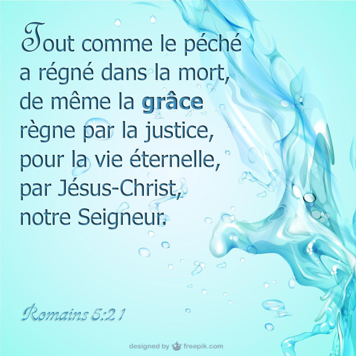 La Grace Regne Par La Justice Versets De La Bible Citations Bibliques Versets