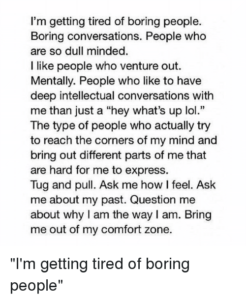 Via Me Me Feeling Bored Quotes Bored Quotes Conversation Quotes