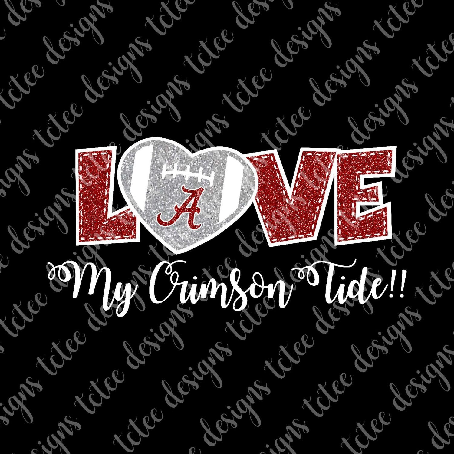 Download Love Alabama Crimson Tide - College Football SVG File ...