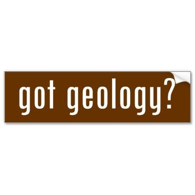 Got geology bumper stickers by gottees