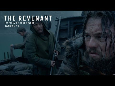 The Revenant Official Trailer Hd 20th Century Fox The Revenant The Revenant Movie Leonardo Dicaprio