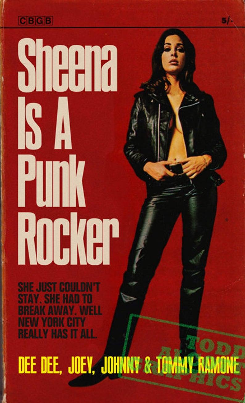 Ramones Sheena is a Punk Rocker 1960s pulp novel mashup art print