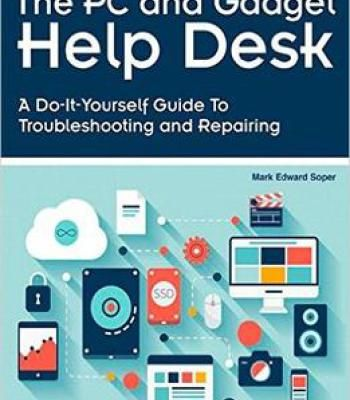 The pc and gadget help desk a do it yourself guide to the pc and gadget help desk a do it yourself guide to troubleshooting and repairing pdf help desk and pc solutioingenieria Gallery