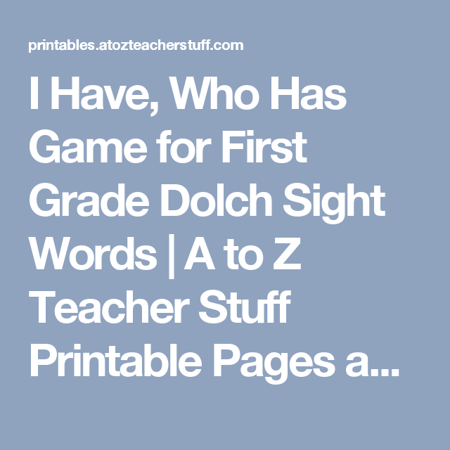 I Have, Who Has Game for First Grade Dolch Sight Words | A to Z ...
