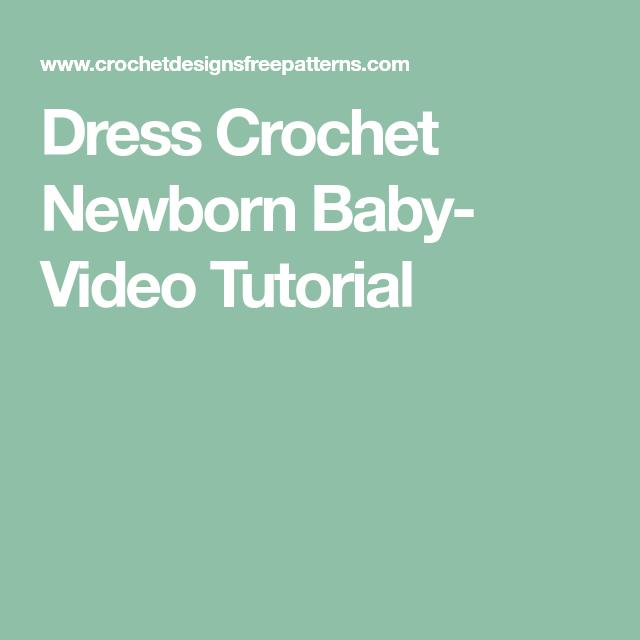 Dress Crochet Newborn Baby- Video Tutorial