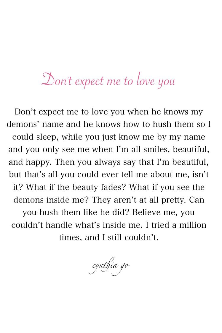 DonT Expect Me To Love You  Heartbreak Quotes Relationship