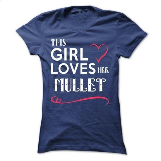 This girl loves her MULLET - #boyfriend tee #sweatshirt street. BUY NOW => https://www.sunfrog.com/Names/This-girl-loves-her-MULLET-ajxlsgqyug-Ladies.html?68278