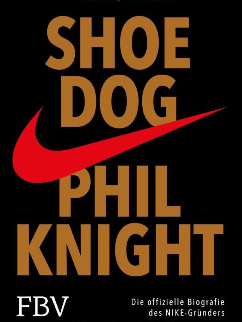 Nike-Gründer Biographie: Phil Knight – Shoe Dog | Sports Insider Magazin