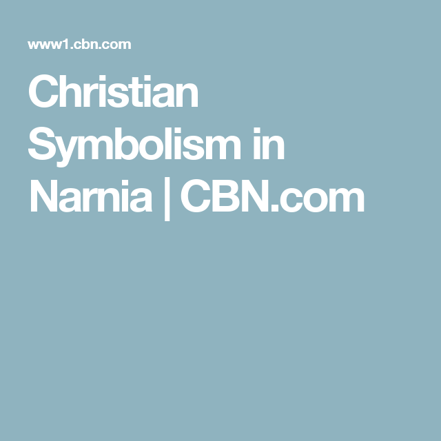 Christian Symbolism In Narnia Cbn School Pinterest Narnia