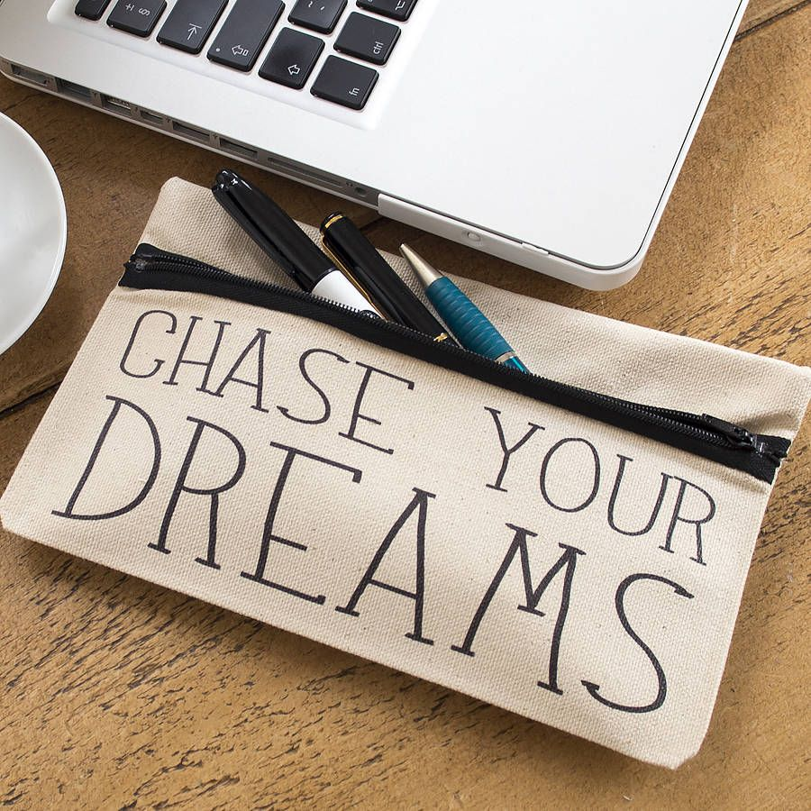 chase your dreams pencil case by tillyanna