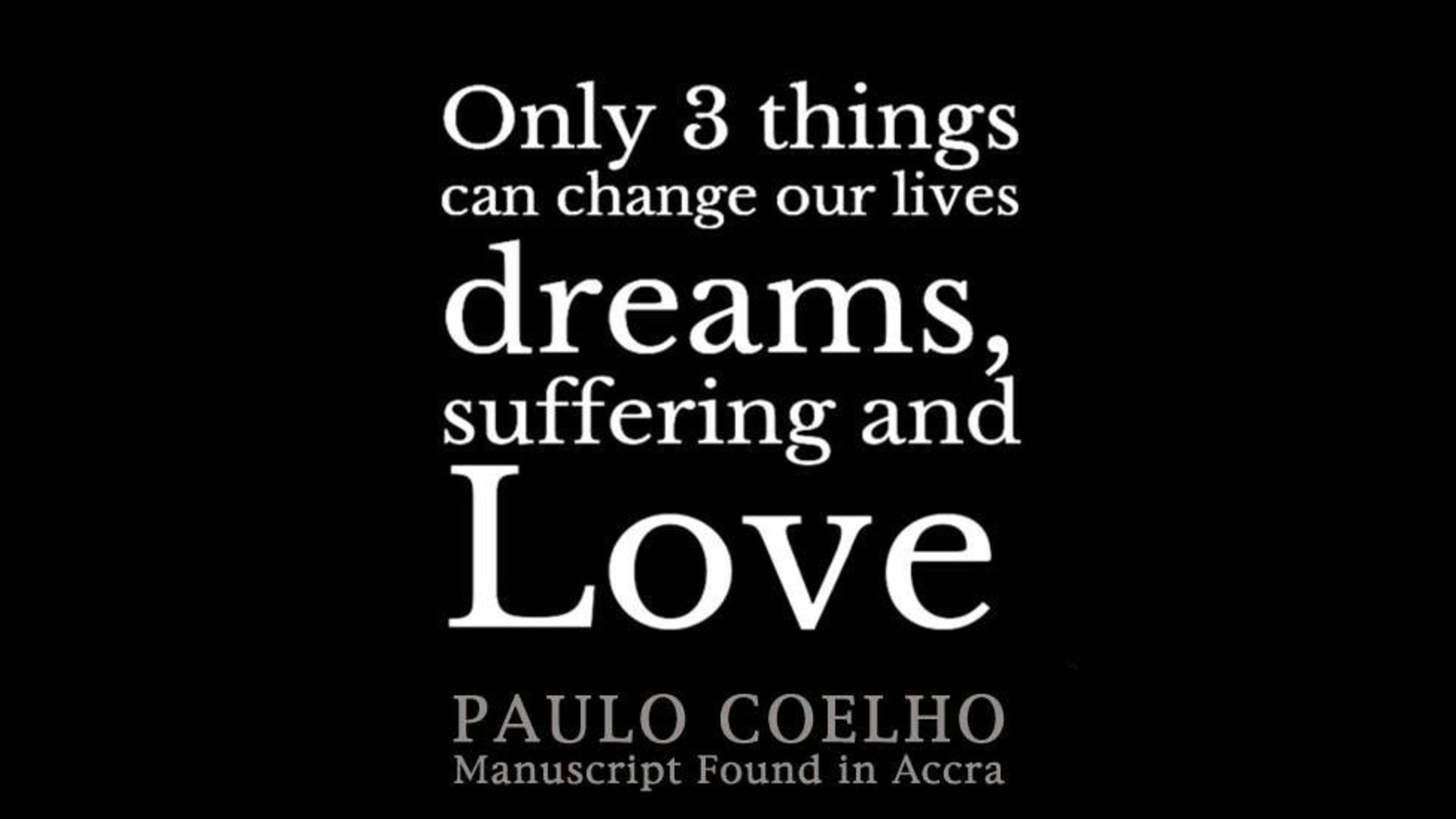 paulo coelho quotes author of the alchemist goodreads - HD2400×1350