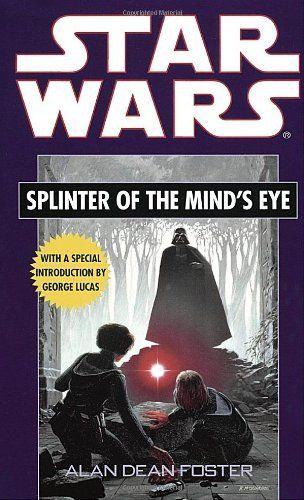 Splinter Of The Mind S Eye Star Wars By Alan Dean Foster Http
