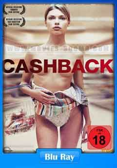 18 Cashback 2006 480p Bluray 300mb Movies 300mb Cashback Blu Ray Free Movies