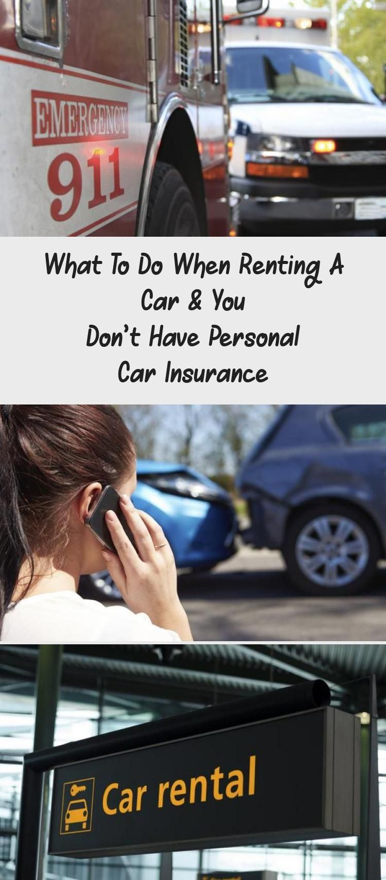 What To Do When Renting A Car You Don T Have Personal Car In