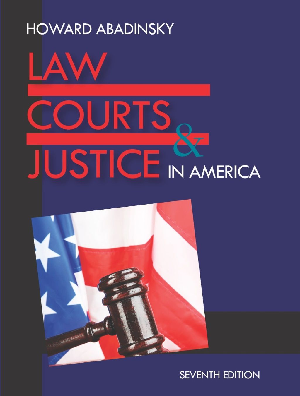 Law Courts And Justice In America 7th Edition Ebook Rental Law Court Law And Justice Court