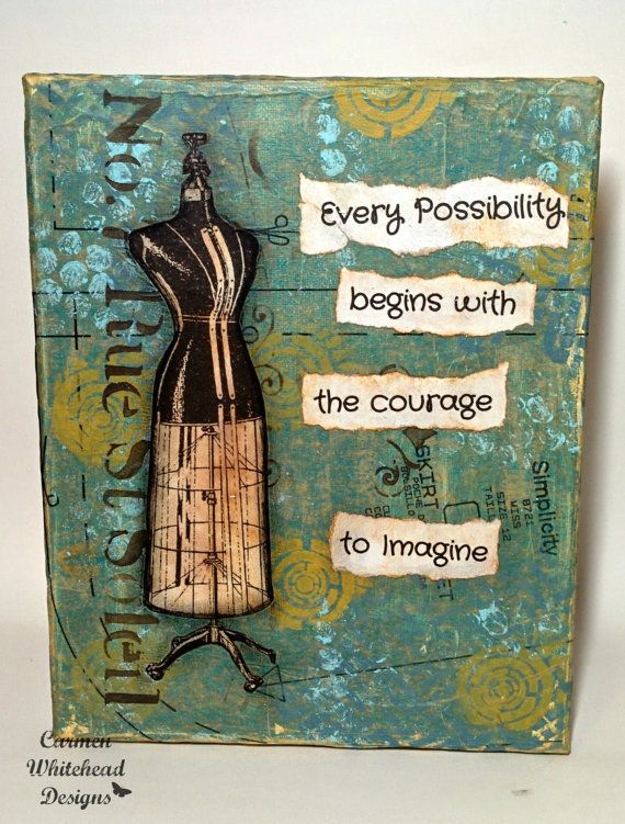 Every Possibility Begins With The Courage To by CarmenWDesigns