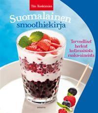 http://www.adlibris.com/fi/product.aspx?isbn=9523120441 | Nimeke: Suomalainen smoothiekirja - Tekijä: Tiia Koskimies - ISBN: 9523120441 - Hinta: 24,50 €
