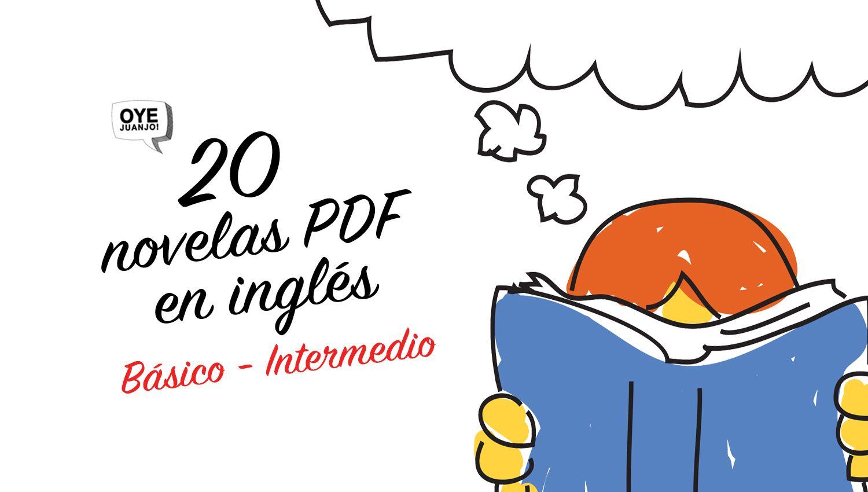 20 Novelas Pdf Para Estudiantes De Inglés Básico Intermedio Oye Juanjo Libros Para Aprender Ingles Libros En Ingles Pdf Libro Ingles