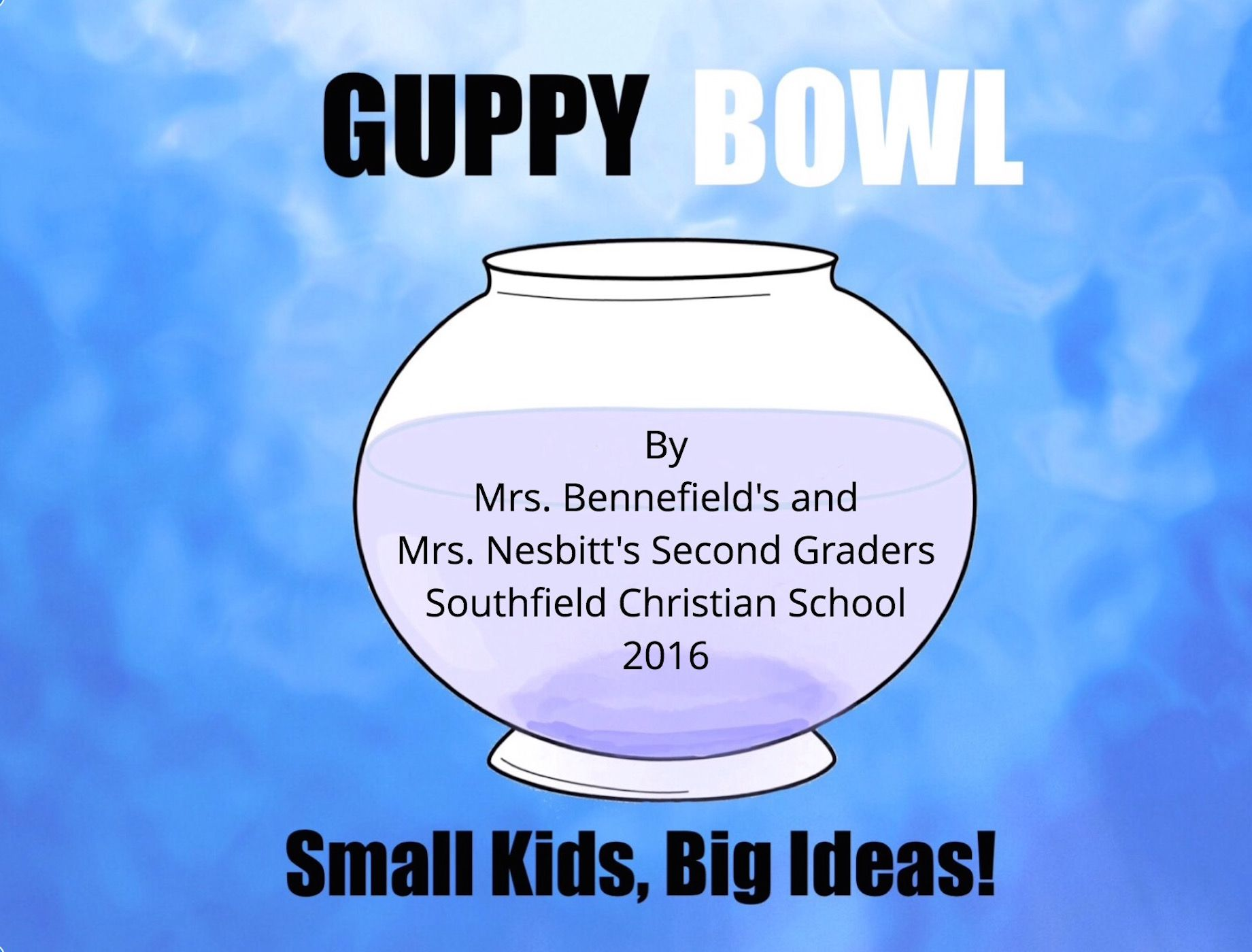 Guppy Bowl Ebook Created With Kidpix And Book Creator App