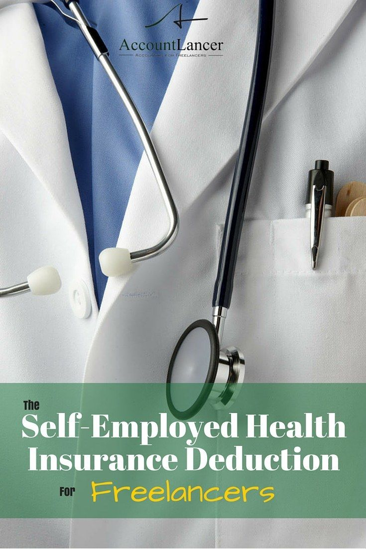 Understanding The Self Employed Health Insurance Deduction