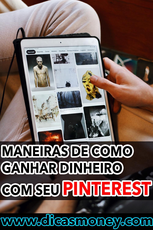 Maneiras Para Ganhar Dinheiro no Pinterest