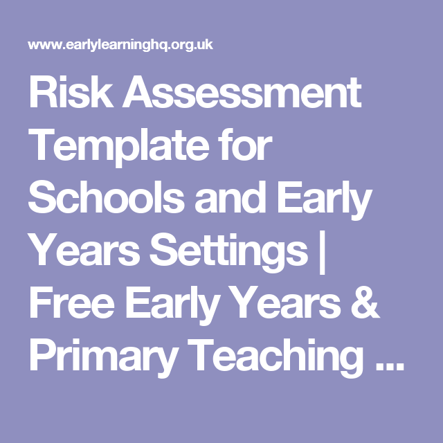 Risk Assessment Template For Schools And Early Years Settings