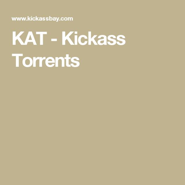 KAT - Kickass Torrents