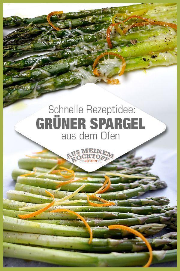 Schnelle Rezeptidee: Grüner Spargel aus dem Ofen