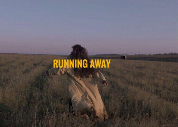 Latest Run Away Quotes Tumblr