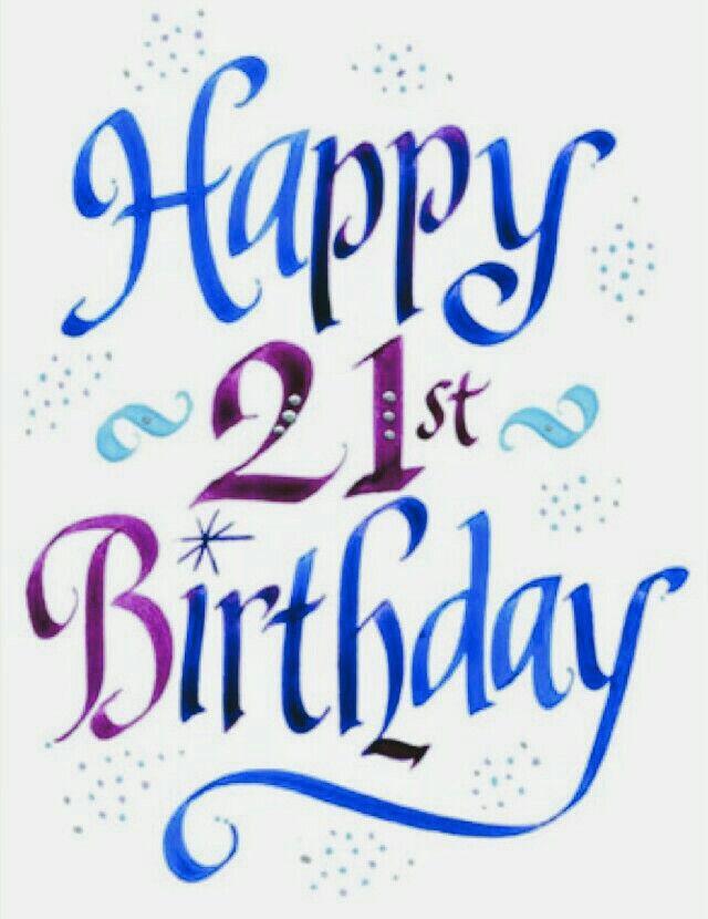 Happy 21st Birthday 21st Birthday Quotes Happy 21st